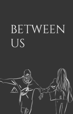 Between Us | Chaelisa by cheezybaconpizza