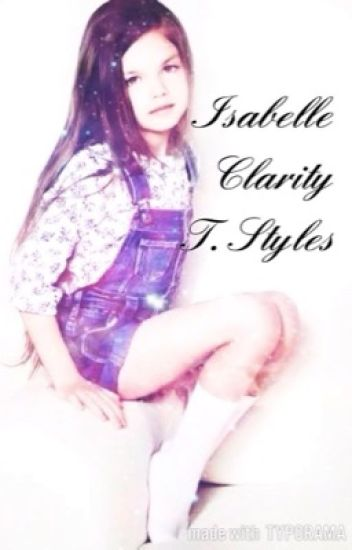 Isabelle Clarity T. Styles (Larry Mpreg)