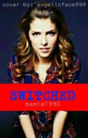 Switched by mamie1990