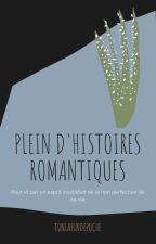 Histoires niaises pour mon esprit romantique by TonLapinDePoche