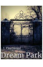 Dream Park by JFleetwood