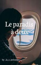 le paradis à deux by _la_z_inventrice_