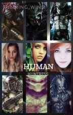 Human Huntress - The Beginning  by Running_Wind