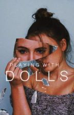 Playing With Dolls {RP} by -floffy