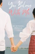 You belong with ME by wendyserencioredulla