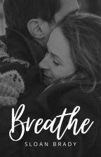 Breathe by SloanBrady