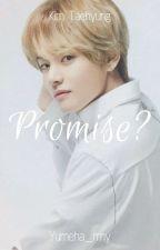 Promise?→KTH✔ by Yumeha_rmy