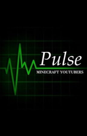 Pulse: Book One to the Pulse Trilogy: Minecraft Youtubers by missmatched123