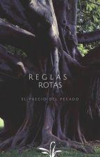 Reglas Rotas by Aradac