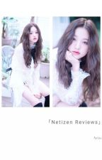 「Netizen Reviews」 by CD-Stan