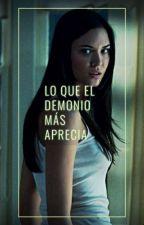 Lo que el Demonio más Aprecia I by LaryCrazs