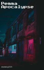 Pemma Apocalypse by EmmaKlueh