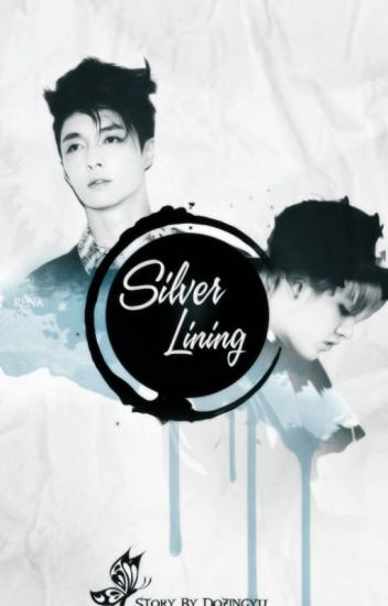Silver Lining || fanxing