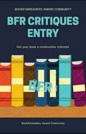 BFR Critiques Entry (B.C.E) by BookfunreadersAward