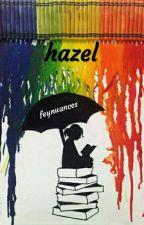 hazel by feynuances