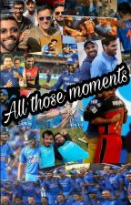 All Those Moments by bleedblue2011