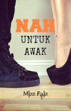 Nah, Untuk Awak! (AIDILFITRI 2012) by Mizz_Faiz