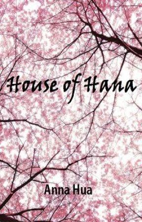 House of Hana by AnnaHua