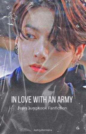 𝓘𝓷 𝓵𝓸𝓿𝓮 𝔀𝓲𝓽𝓱 𝓪𝓷 𝓪𝓻𝓶𝔂  ( A Jeon Jungkook Fanfic ) by AshlyWinter4