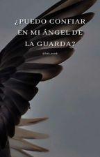 ¿Puedo confiar en mi ángel de la guarda? (Blas Cantó) by Mery_Dyr03