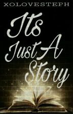 Its Just A Story( Slow Update)  by Leilads