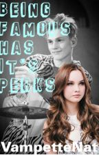 Being Famous Has Its Perks: Tristan Evans Love Story by VampetteNat