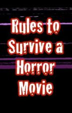 How To Survive A Horror Movie! by x-absalom