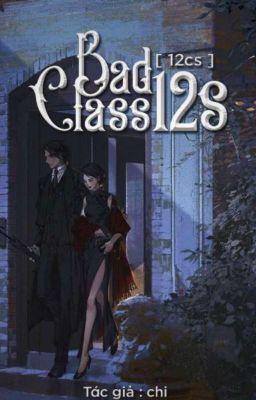 (12cs) Bad Class 12S