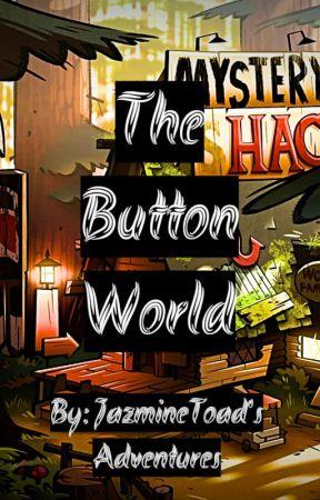 The Button World (Coraline AU! Gravity Falls) by JazmineToadsAdventur