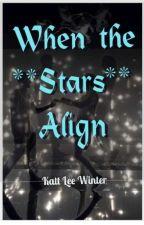 When the Stars Align // Edwin Honoret Fanfiction  by KattLeeWinter