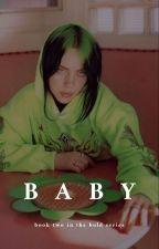 baby | b.e. | BOOK TWO by dreamybil