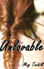 Unlovable, A Prequel to Untouchable by meggieissi