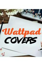 WATTPAD COVERS by LadyTheara