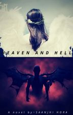Heaven and Hell by PixieNotFairy