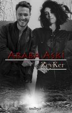 Araba Aşkı(ZeyKer) by tmlbyz