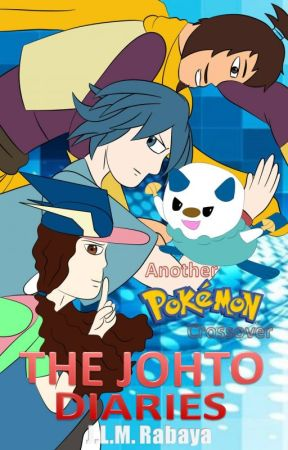 The Johto Diaries: Another Pokémon Crossover by Battle_Pyramid