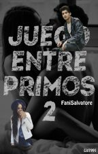 Juego entre Primos II by FaniSalvatore