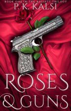 Roses & Guns by Bunnybeebooo