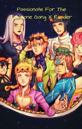 Passionate For The Passione Gang (Mista X Reader)  by XRustySpoonsX