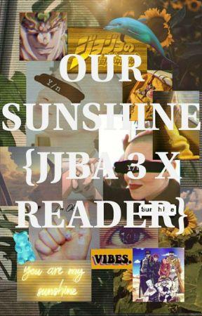 Our Sunshine[JJBA 3 X READER] - ×{Y/n and Jotaro vs Kakyoin