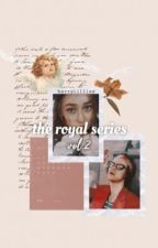 The Royal Series Vol.2 | h.s  by harrylillies