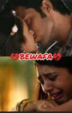 ~BEWAFA~ by MAIHEMA17