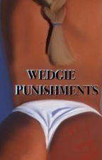 Wedgie Punishments  by fanatic145