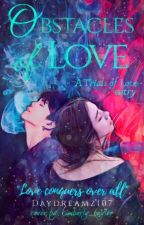 Obstacles Of Love (Jungkook Fanfic)  by Daydreamz107