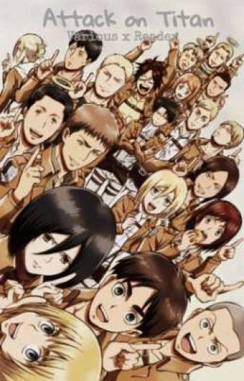 Attack on Titan (Various x Reader) - ロレーヌ - Wattpad