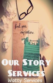 Our Story Services by WattyServices