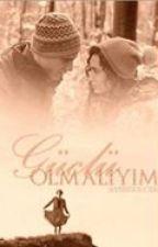 GÜÇLÜ OLMALIYIM by aysegulcrk