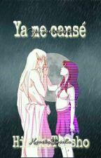 Ya Me Canse by AkaneTaisho22004