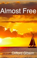 Almost Free by CliffordGibson