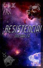 [M] ¡Resistencia! {1era Temporada} by Omega1941Alfa